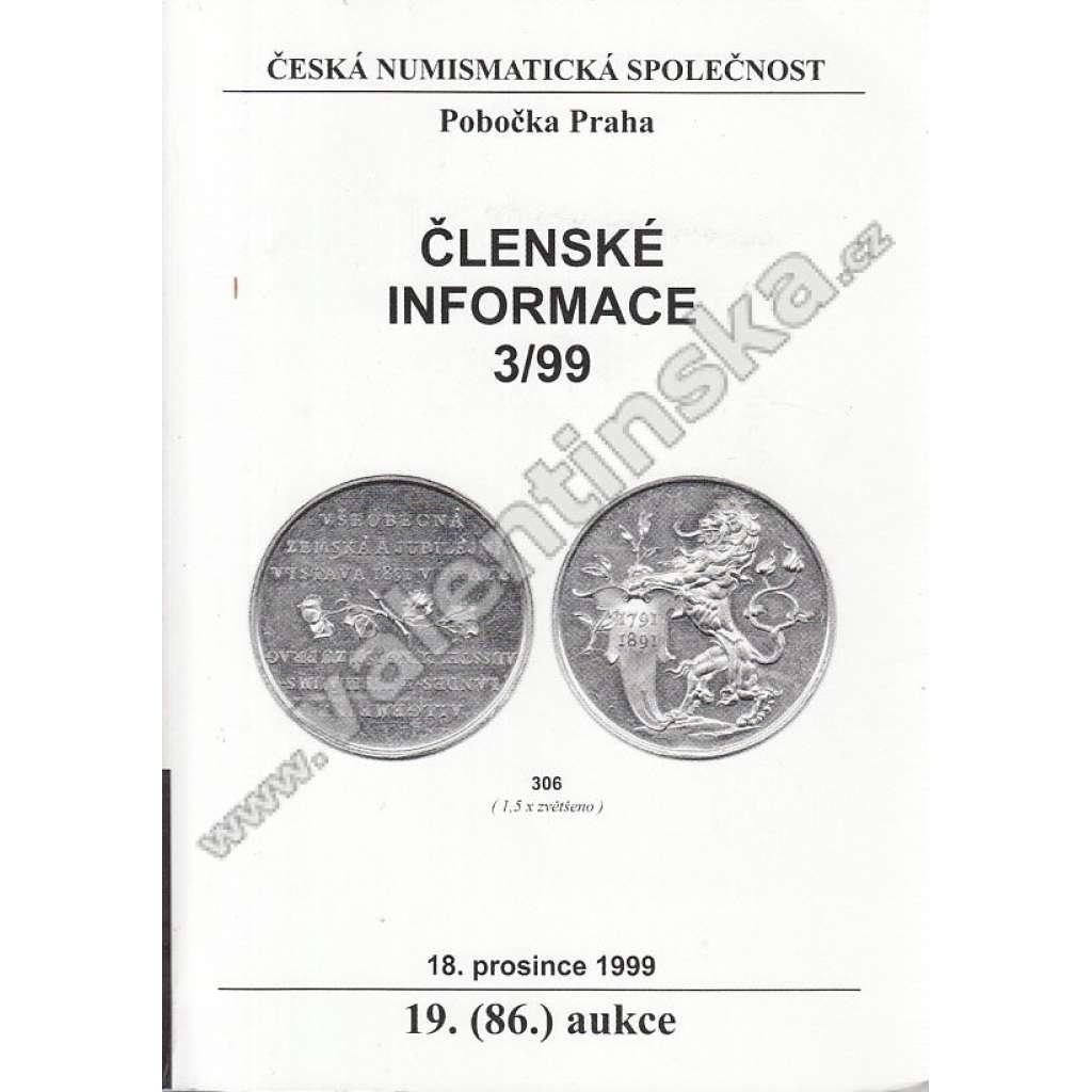 Česká numismatická spol., Členské informace 3/99