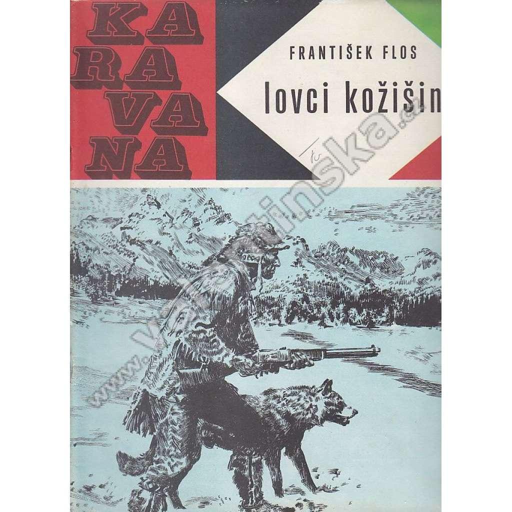 Lovci kožišin (Karavana, č. 6)