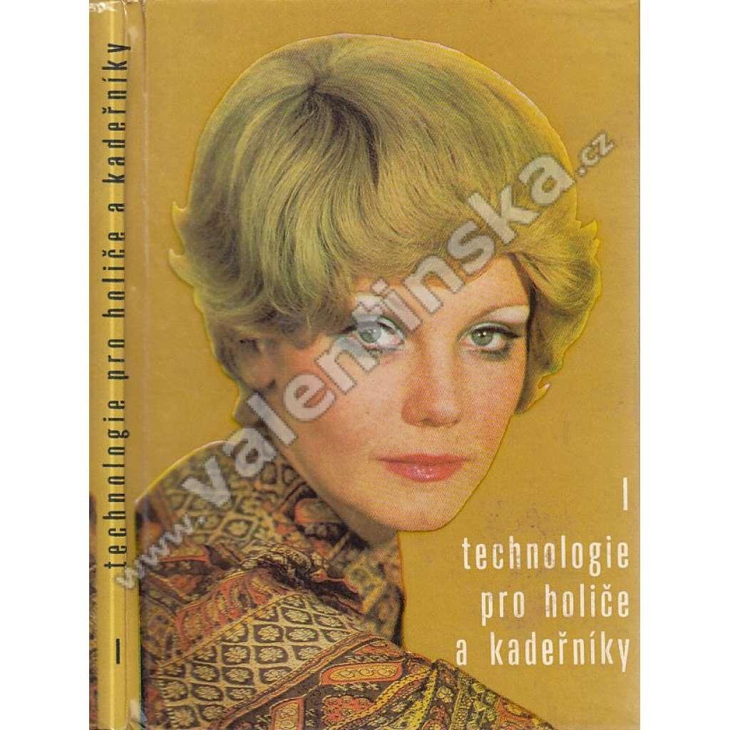 Technologie, I. - Holič a kadeřník