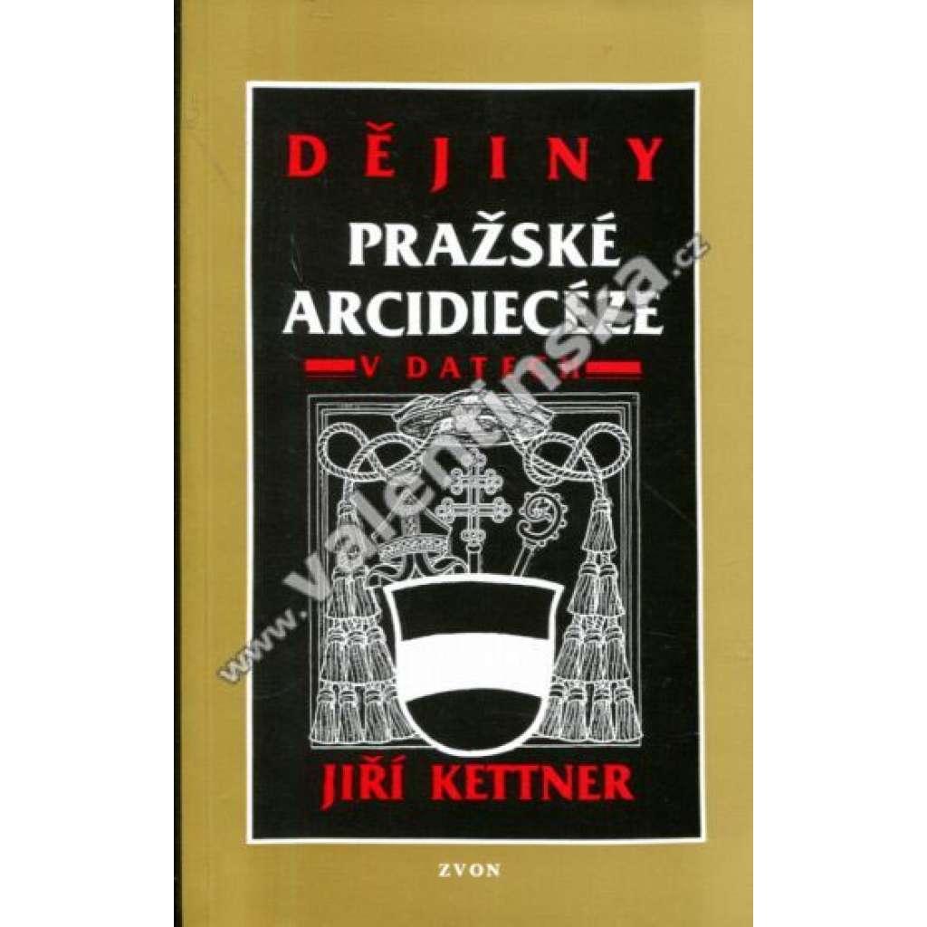 Dějiny pražské arcidiecéze v datech