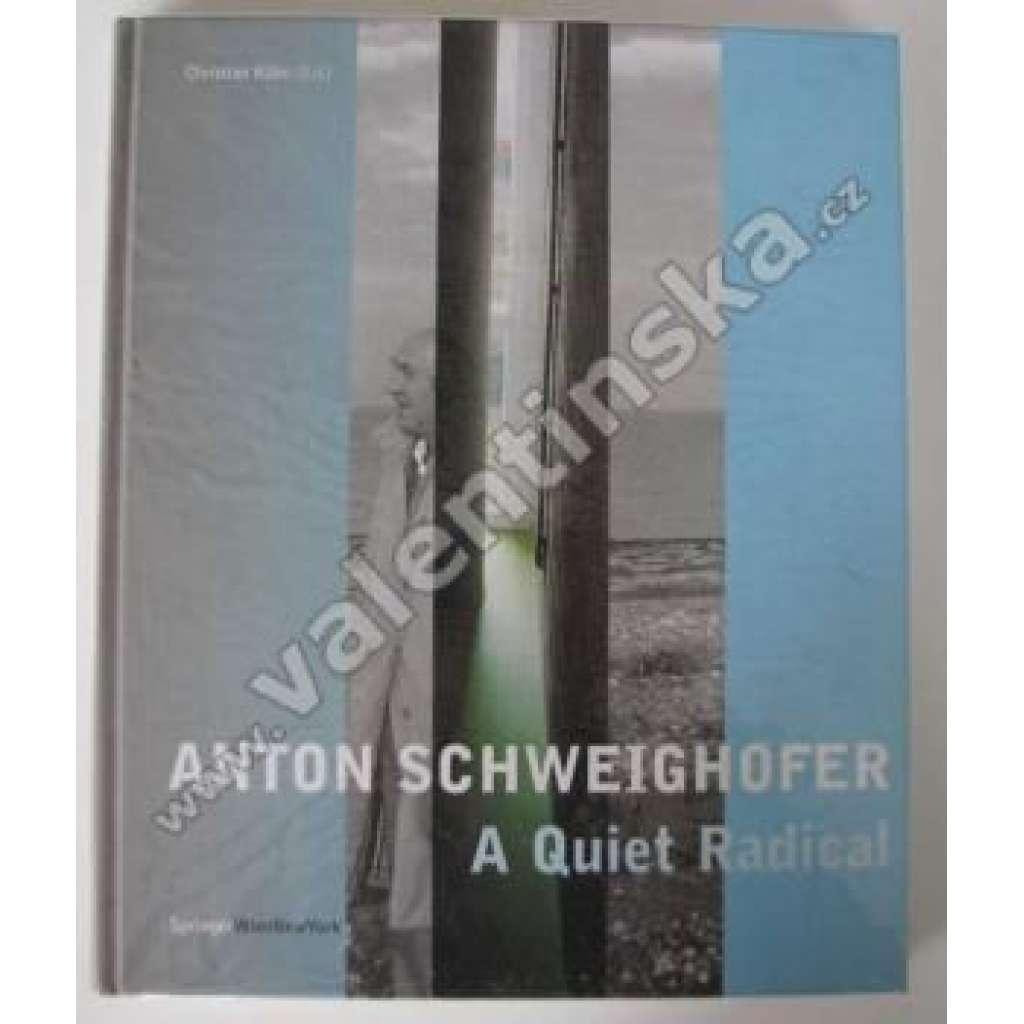 Anton Schweighofer...