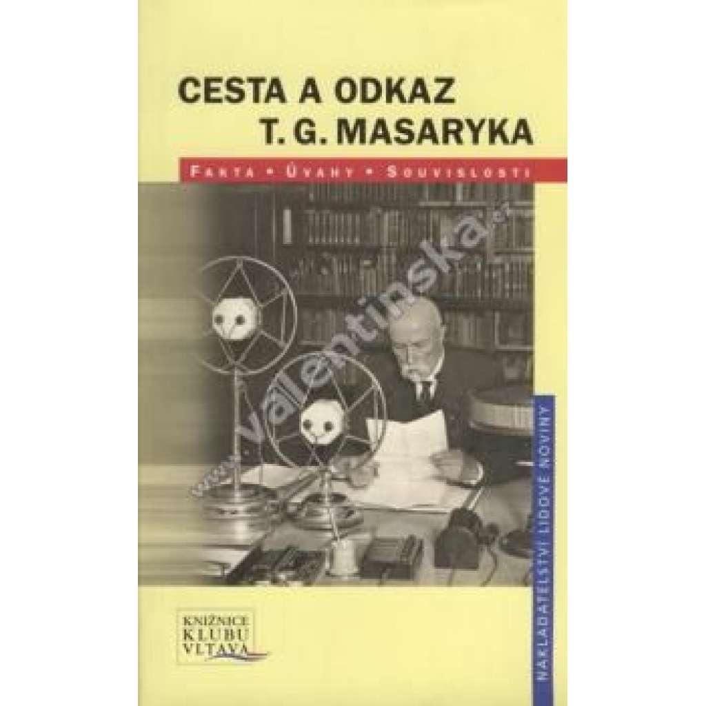 Cesta a odkaz T. G. Masaryka