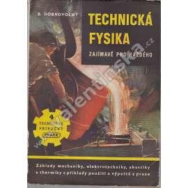 Technická fysika zajímavě pro každého