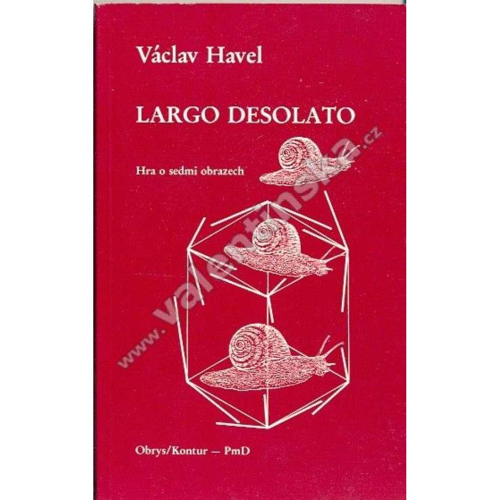 Largo desolato (PmD, Poezie mimo domov, exil!)