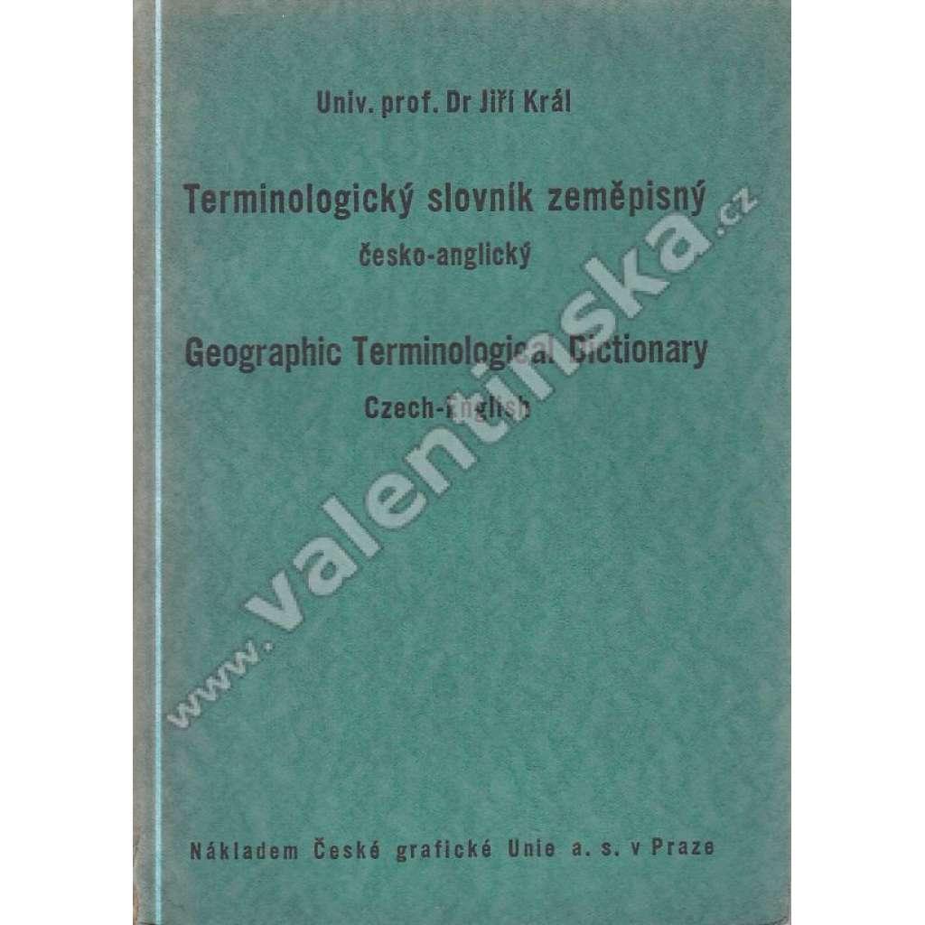 Terminologický slovník zeměpisný česko-anglický