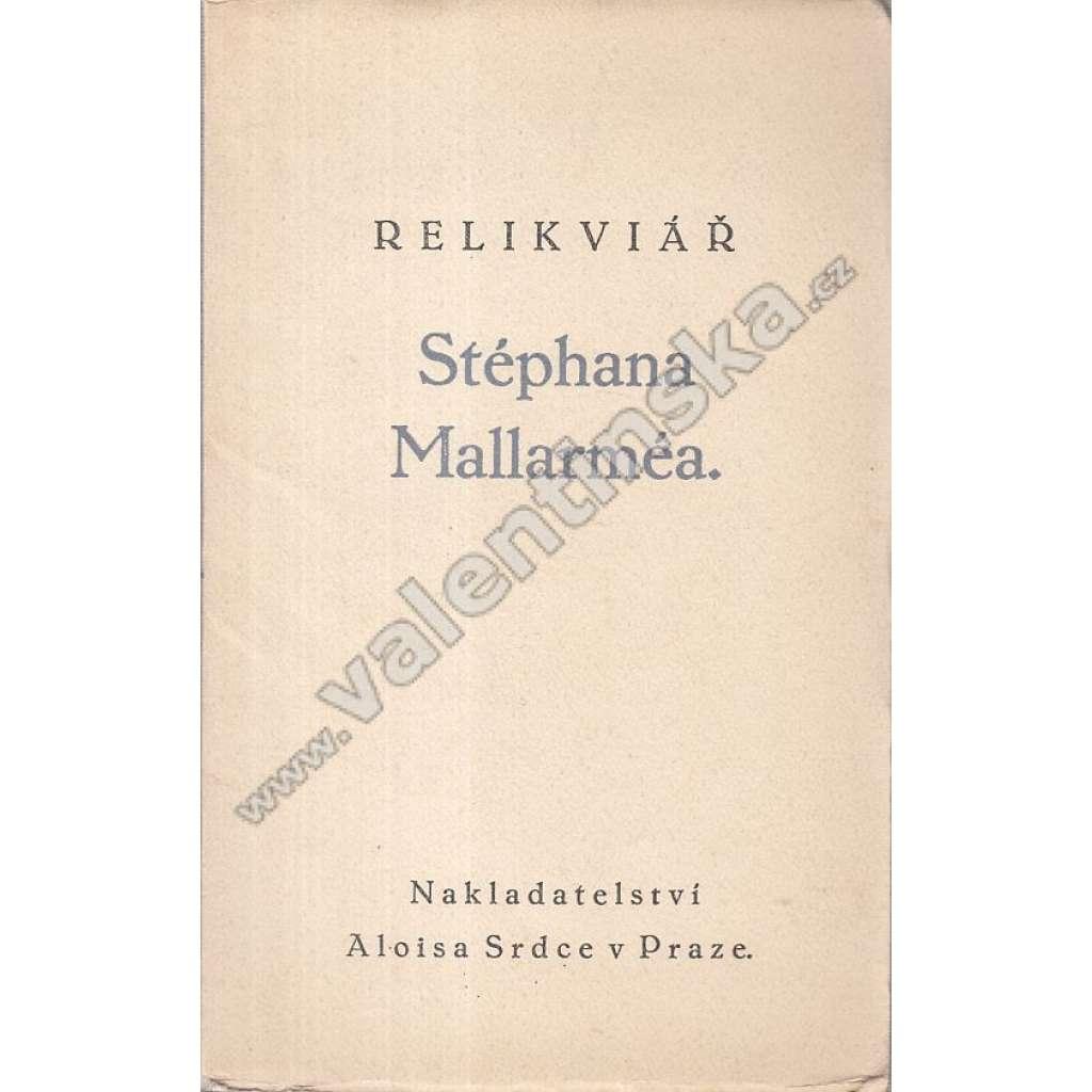 Relikviář Stéphana Mallarméa