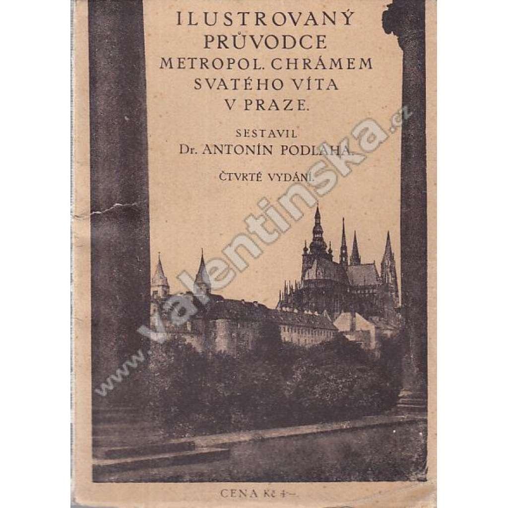 Ilustrovaný průvodce... chrámem sv. Víta v Praze