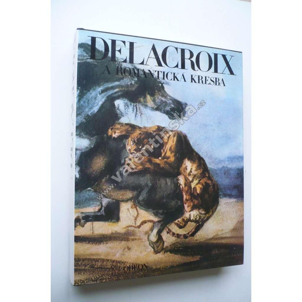 Delacroix a romantická kresba.