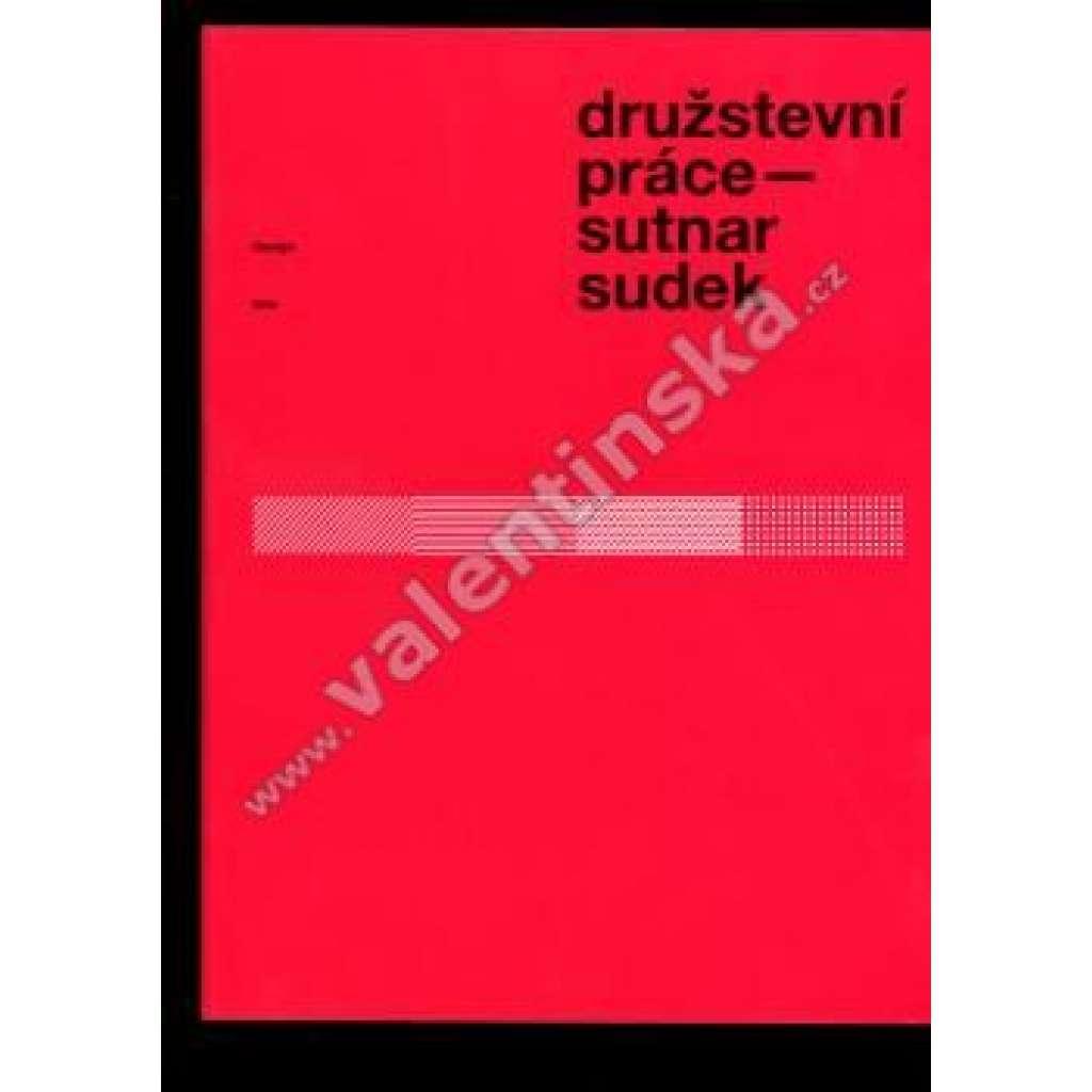Družstevní práce - Sutnar - Sudek