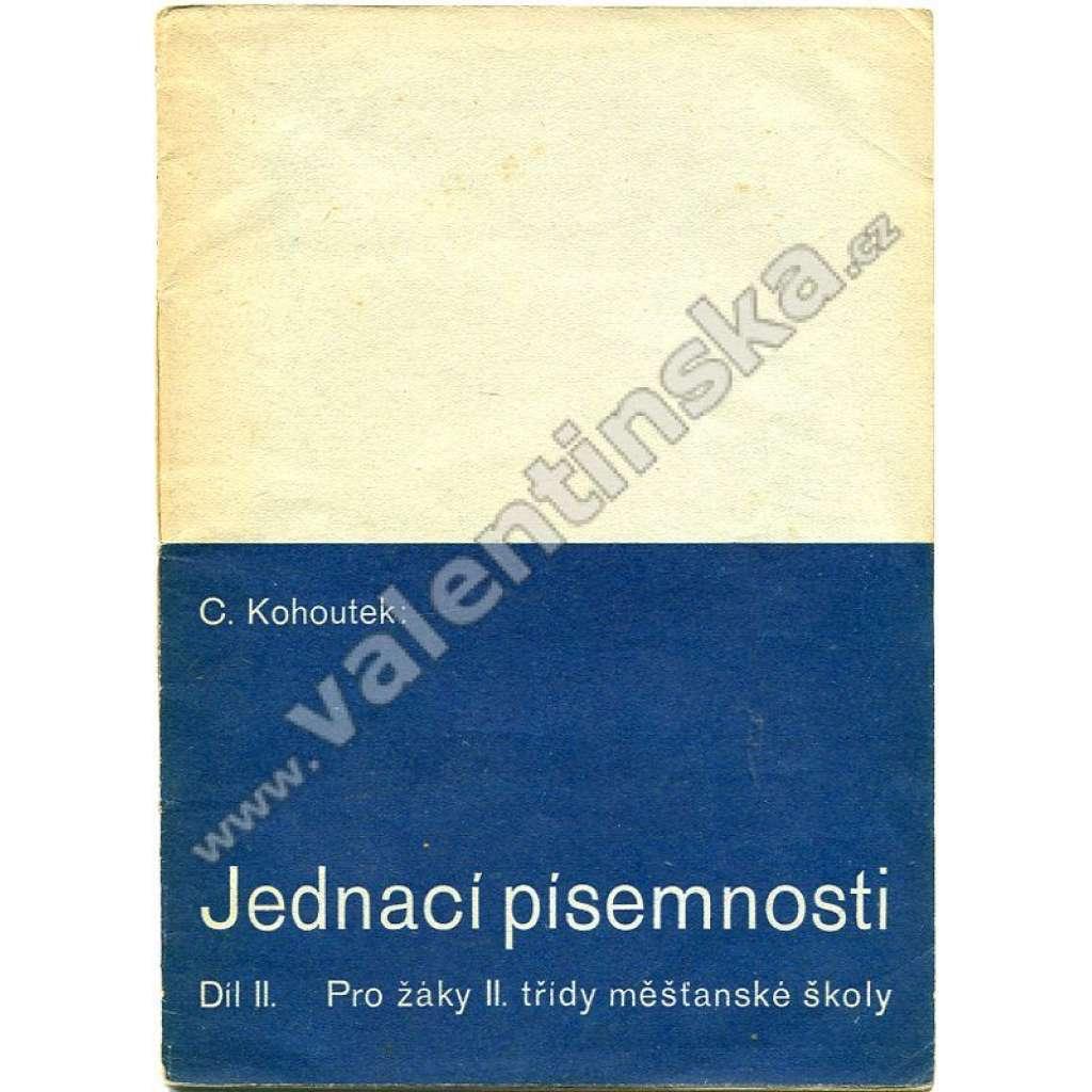 Jednací písemnosti, díl II.