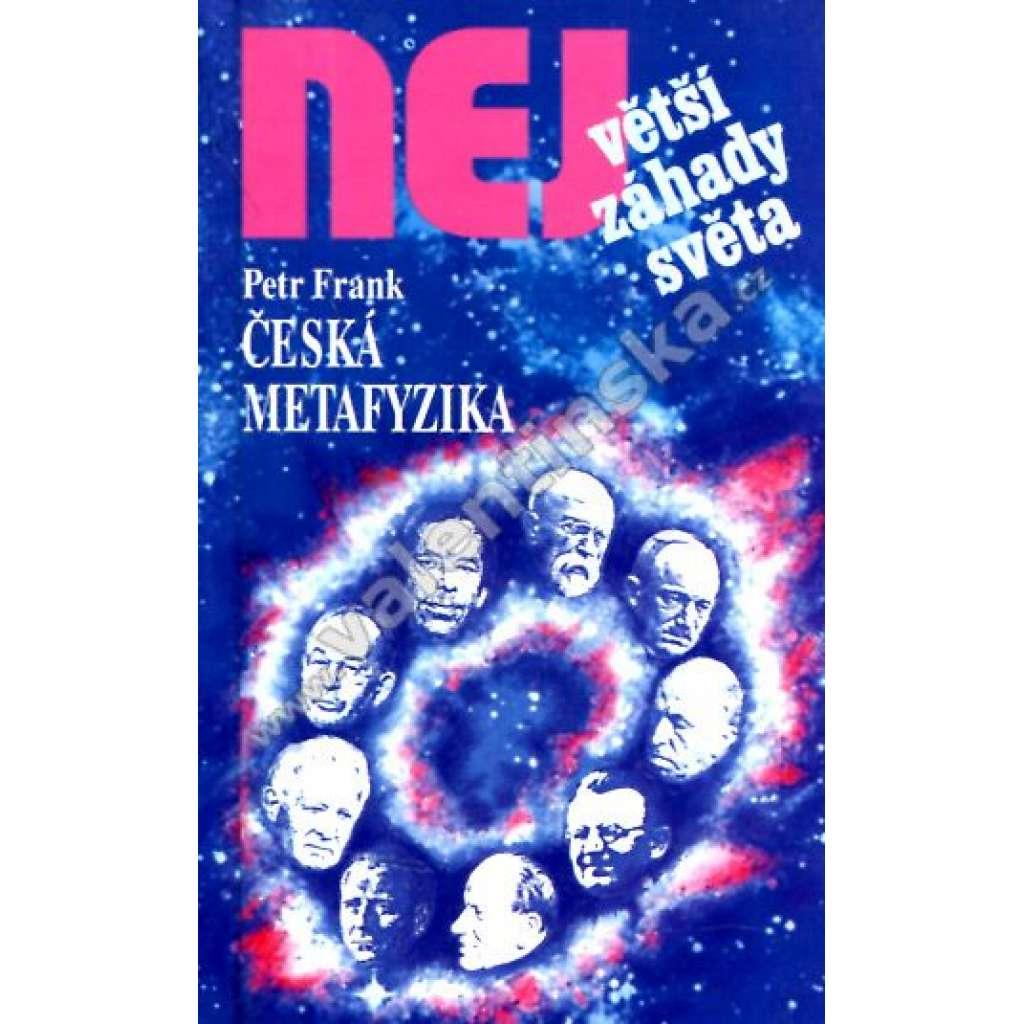 Česká matafyzika  (Edice Největší záhady světa)