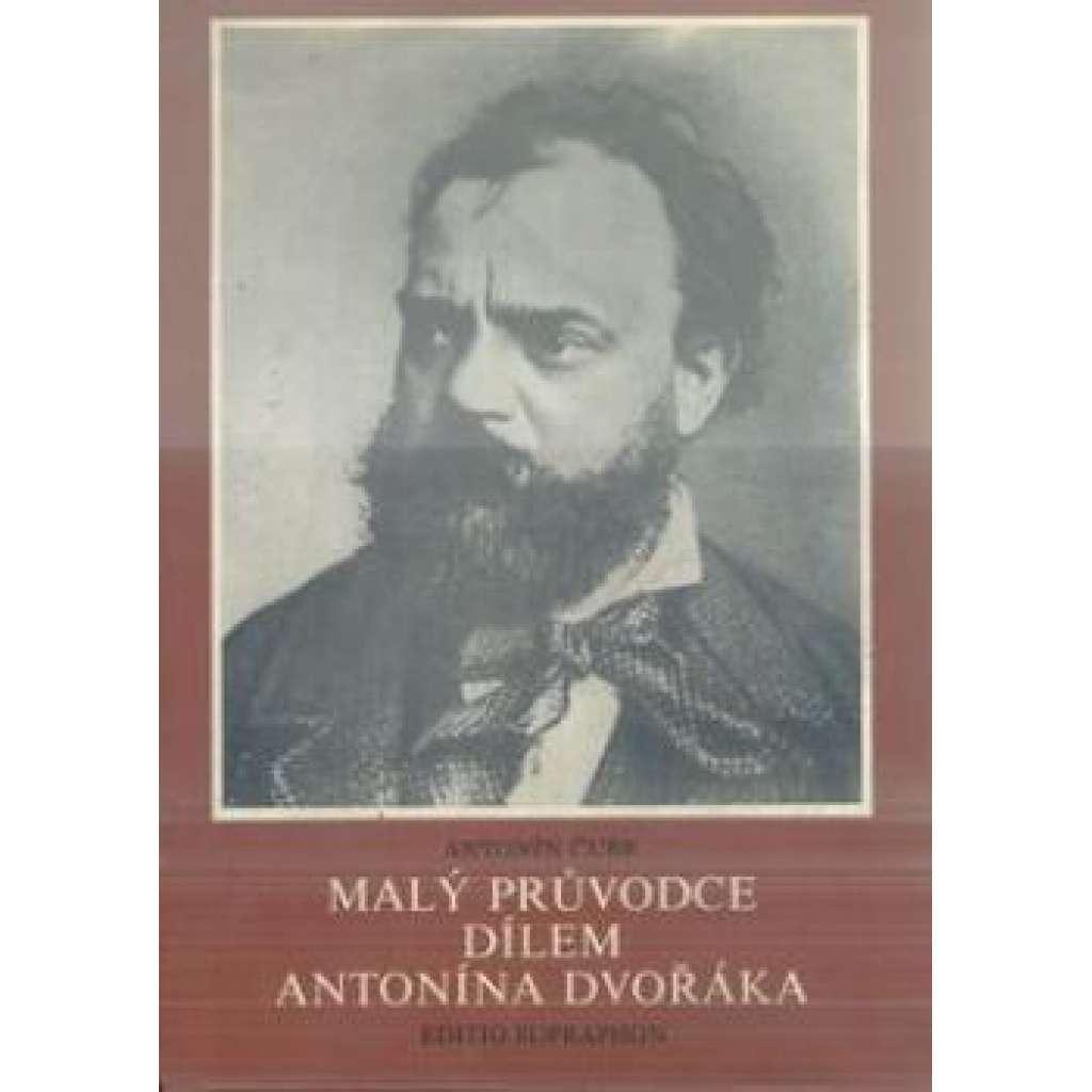 Malý průvodce dílem Antonína Dvořáka