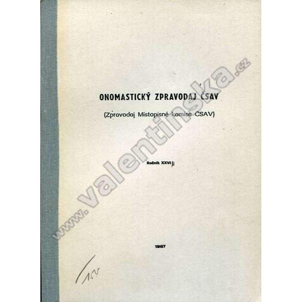 Onomastický zpravodaj ČSAV, r. XXVIII. (1987)
