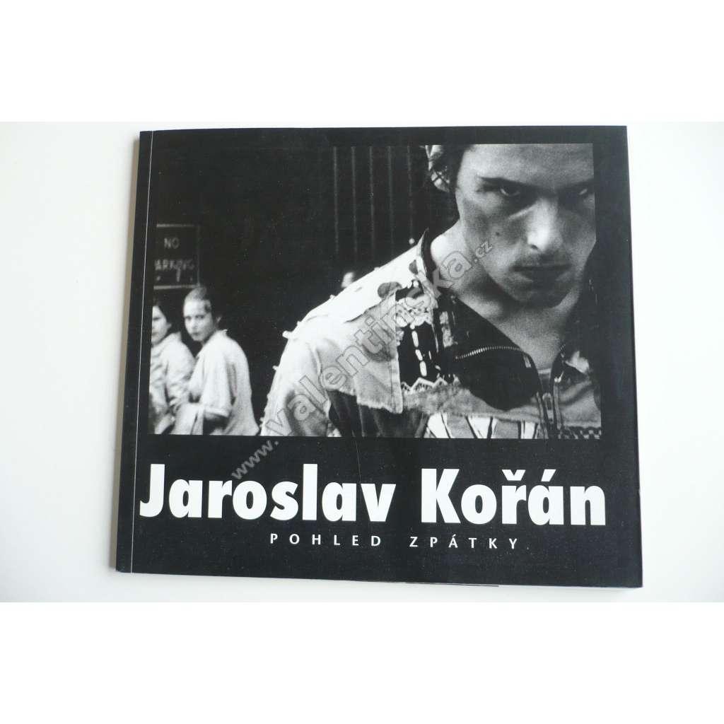 Jaroslav Kořán : pohled zpátky