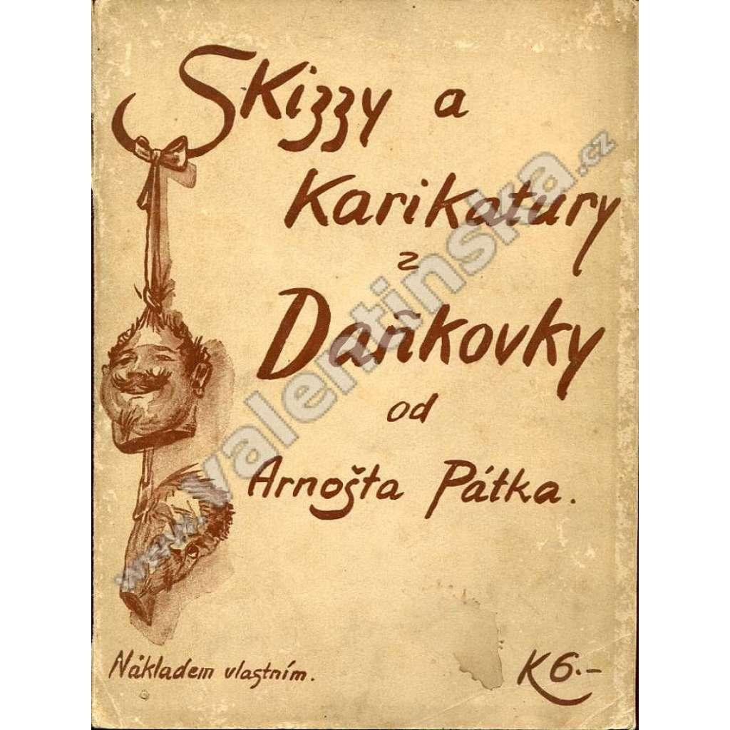 Skizzy a karikatury z Daňkovky
