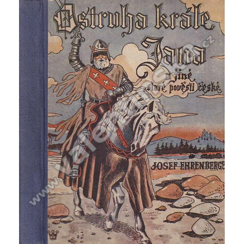 Ostruha krále Jana a jiné staré pověsti české