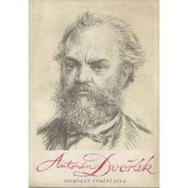 Antonín Dvořák. Souborné vydání díla