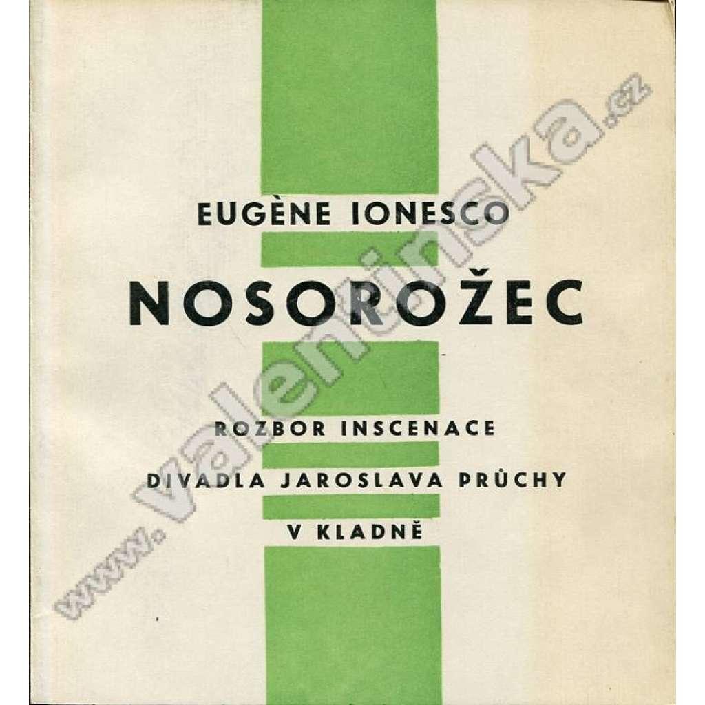 E. Ionesco: Nosorožec (rozbor inscenace)