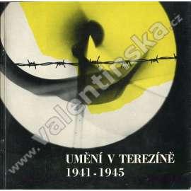 Umění v Terezíně 1941 - 1945