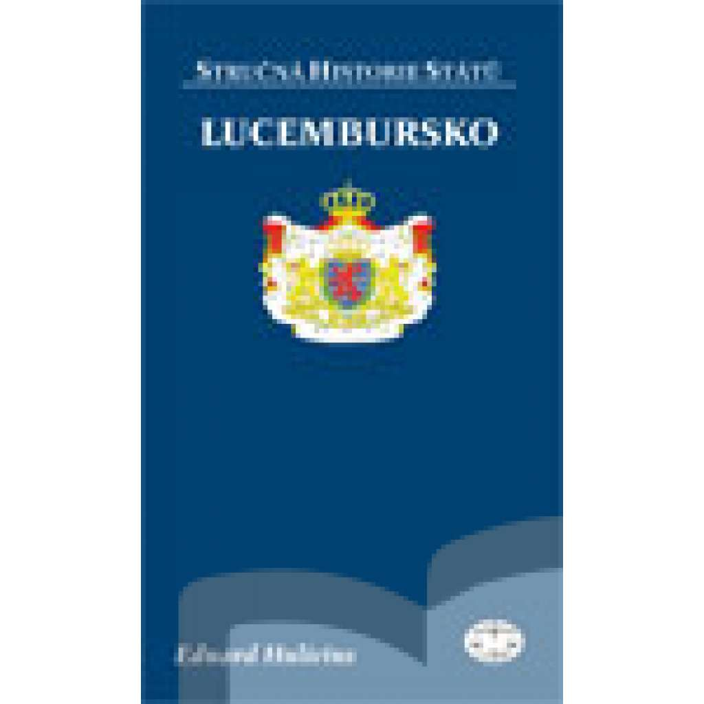Lucembursko - Stručná historie států