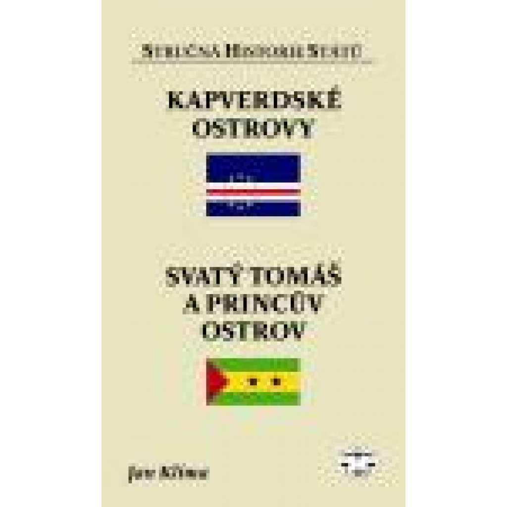 Kapverdské ostrovy, Svatý Tomáš a Princův ostrov - Stručná historie států