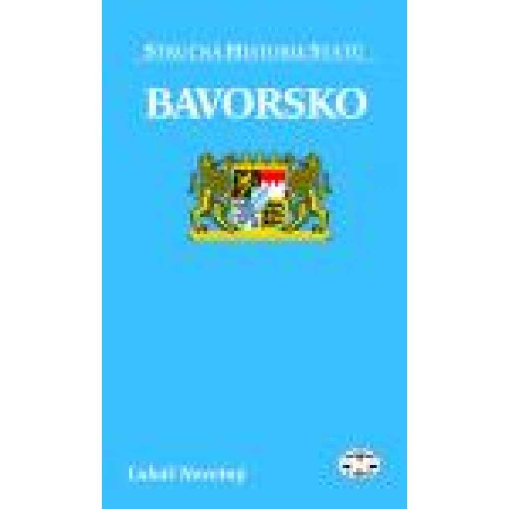 Bavorsko -- Stručná historie států -dějiny