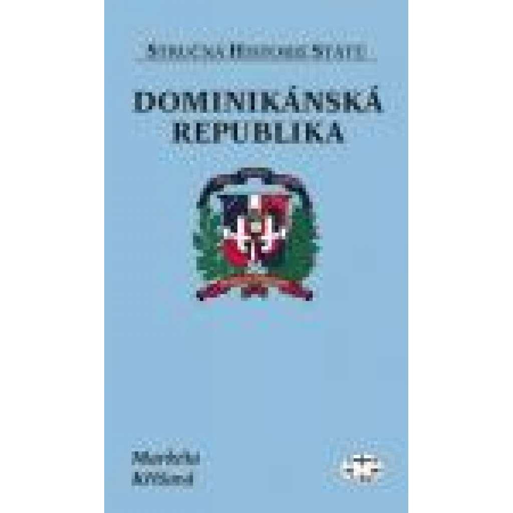 Dominikánská republika - Stručná historie států