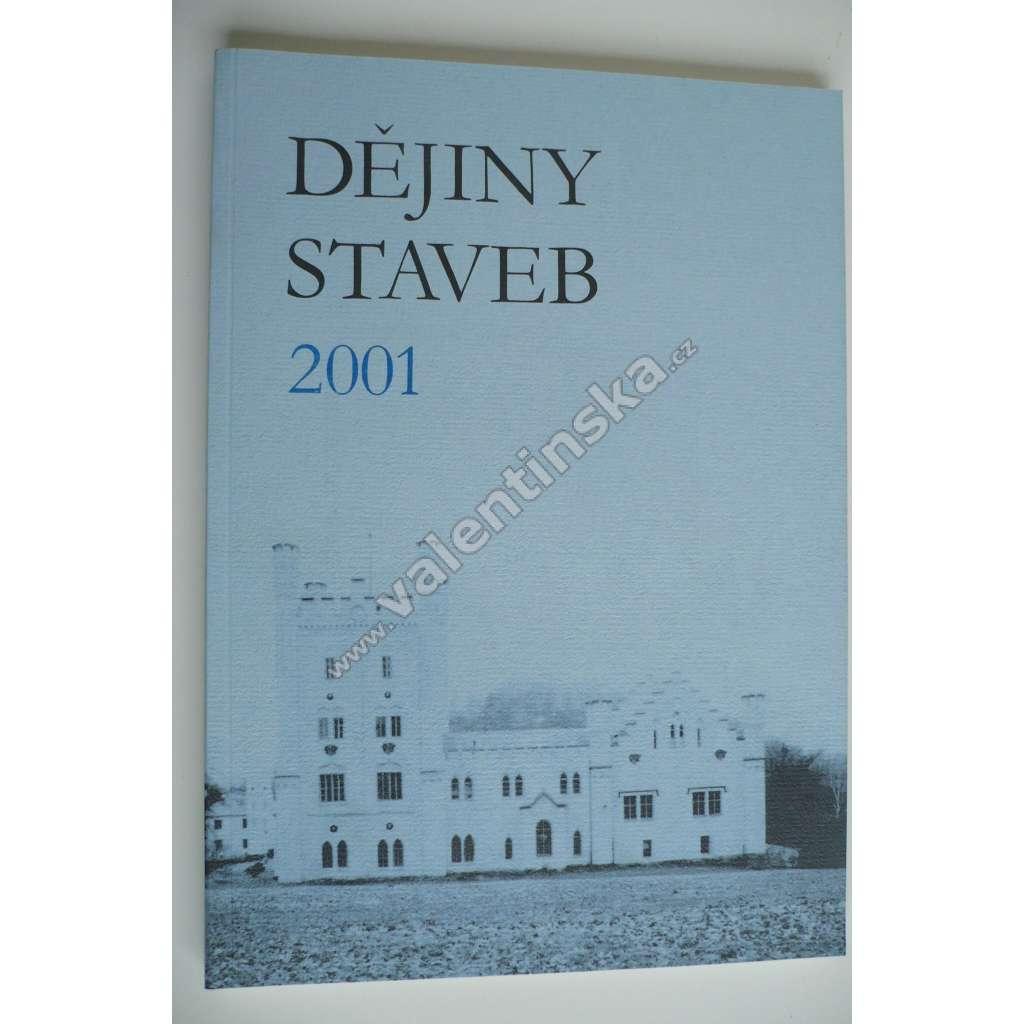 Sborník příspěvků z konference Dějiny staveb 2001