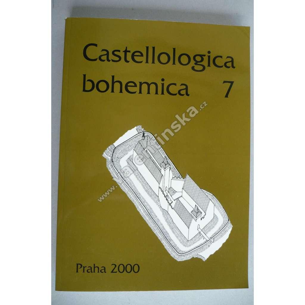 Castellologica bohemica 7 - 2000 (Sborník pro kastelologii českých zemí, hrady, tvrze, zříceniny Čech, historie a vývoj hradní architektury)