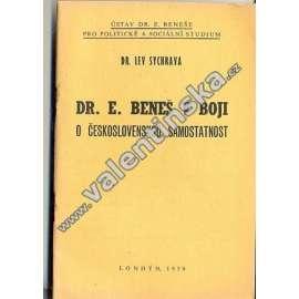 Dr. E. Beneš v boji o československou samostatnost