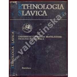 Ethnologia Slavica 5