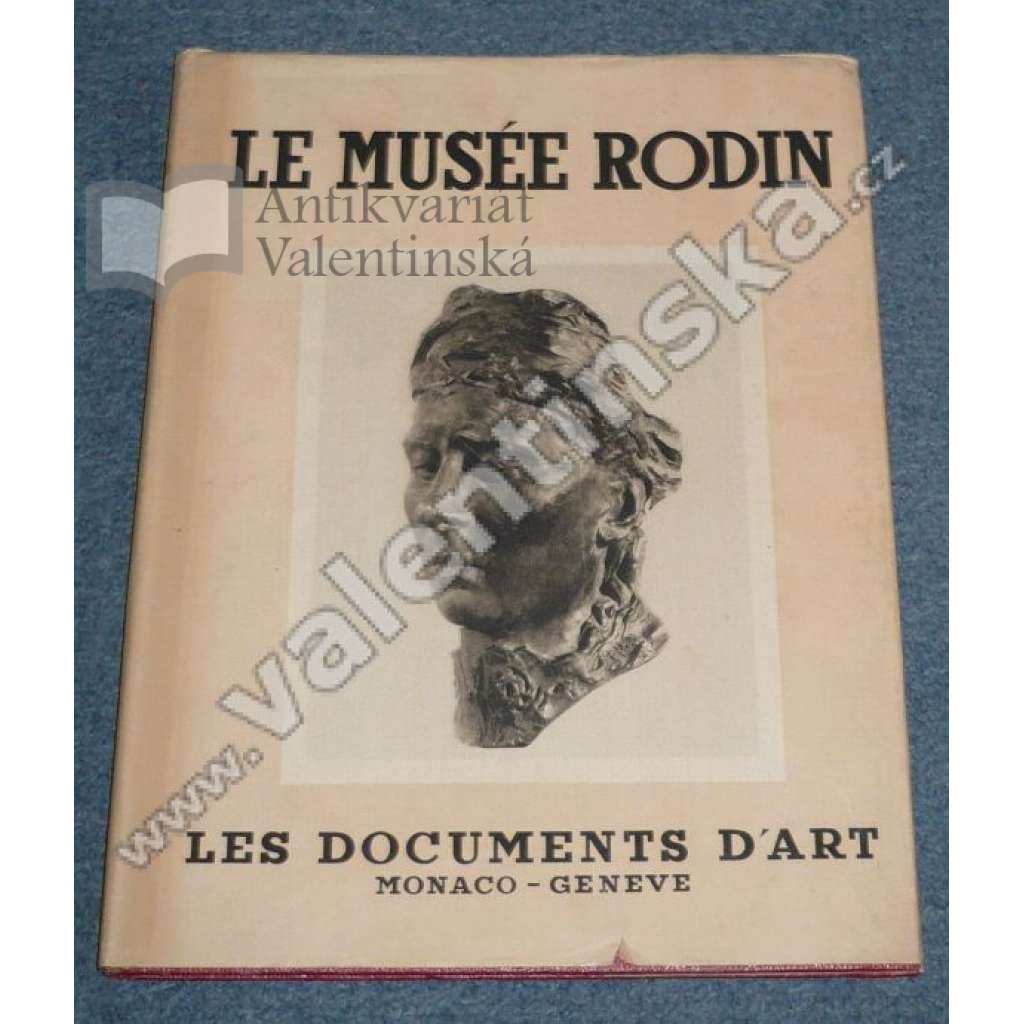 Le Musee Rodin. Collection Musees et Monuments