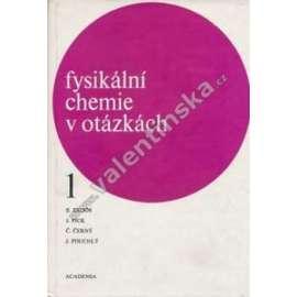 Fyzikální chemie v otázkách 1.