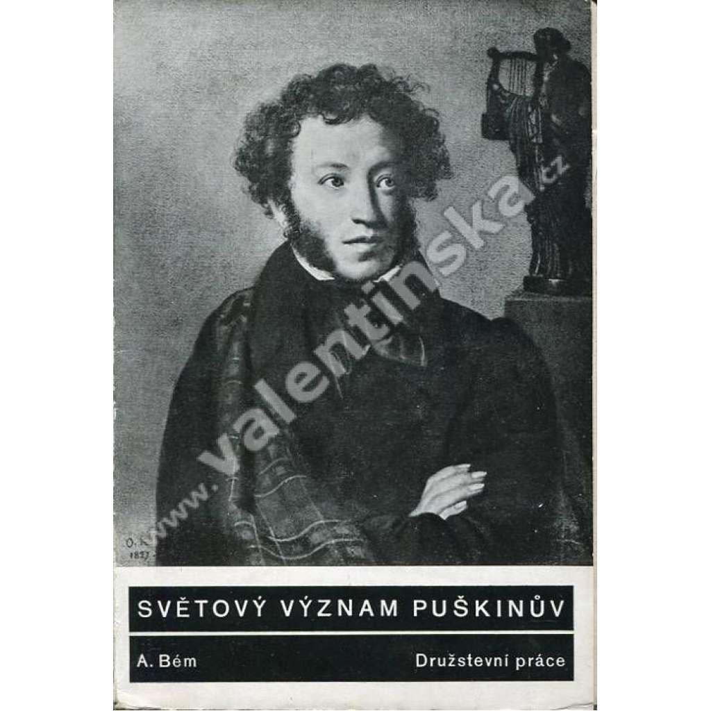 Světový význam Puškinův
