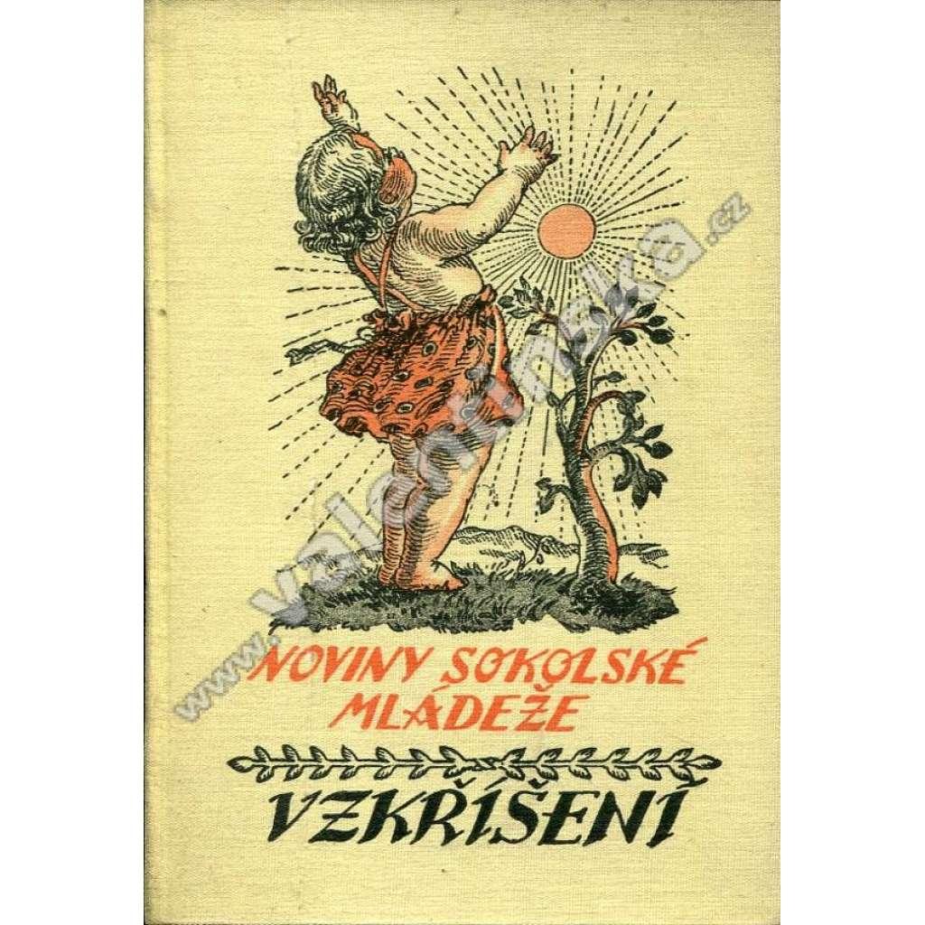 Vzkříšení: Noviny sokolské mládeže, r. 21. (1935)
