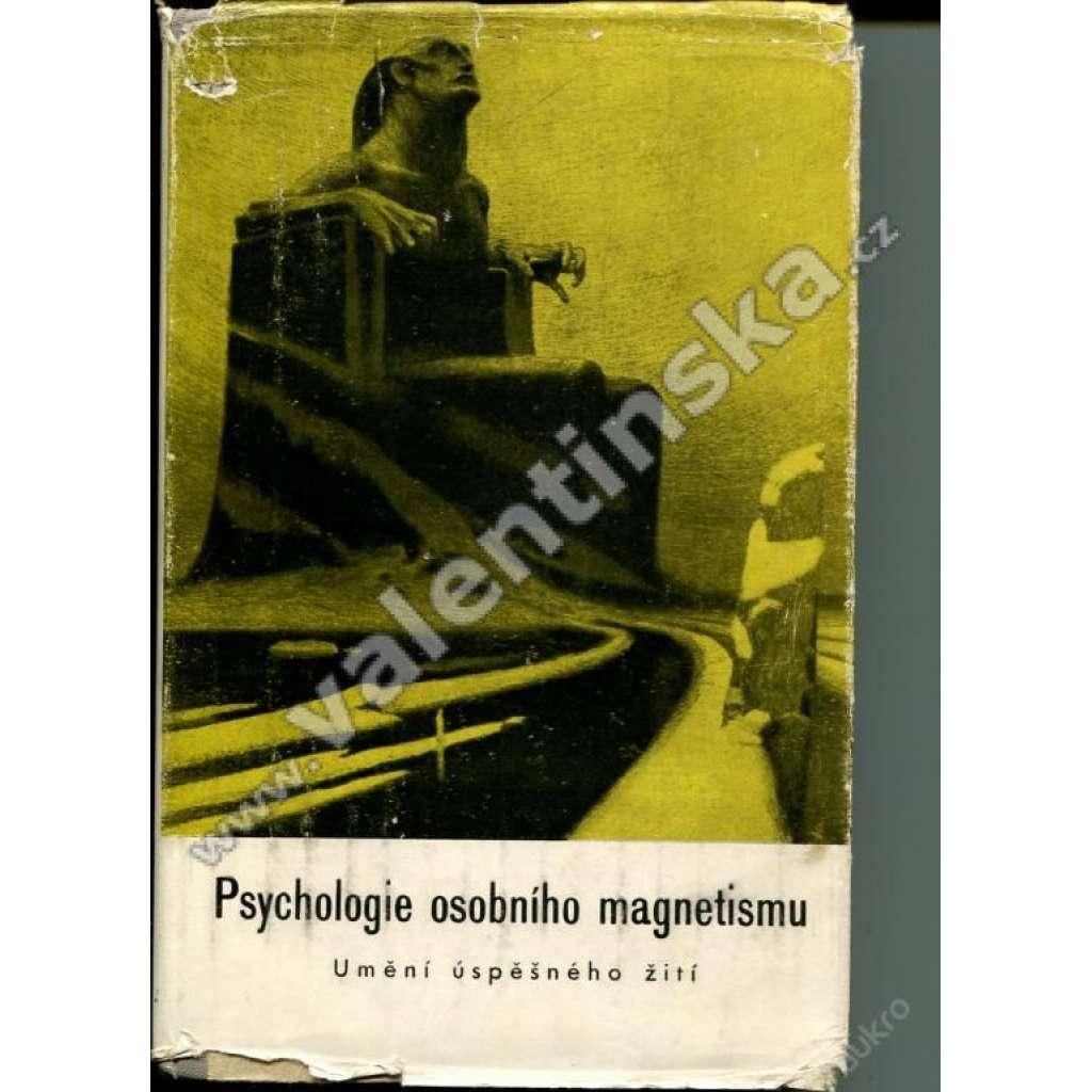 PSYCHOLOGIE OSOBNÍHO MAGNETISMU - - OBÁLKA KUPKA