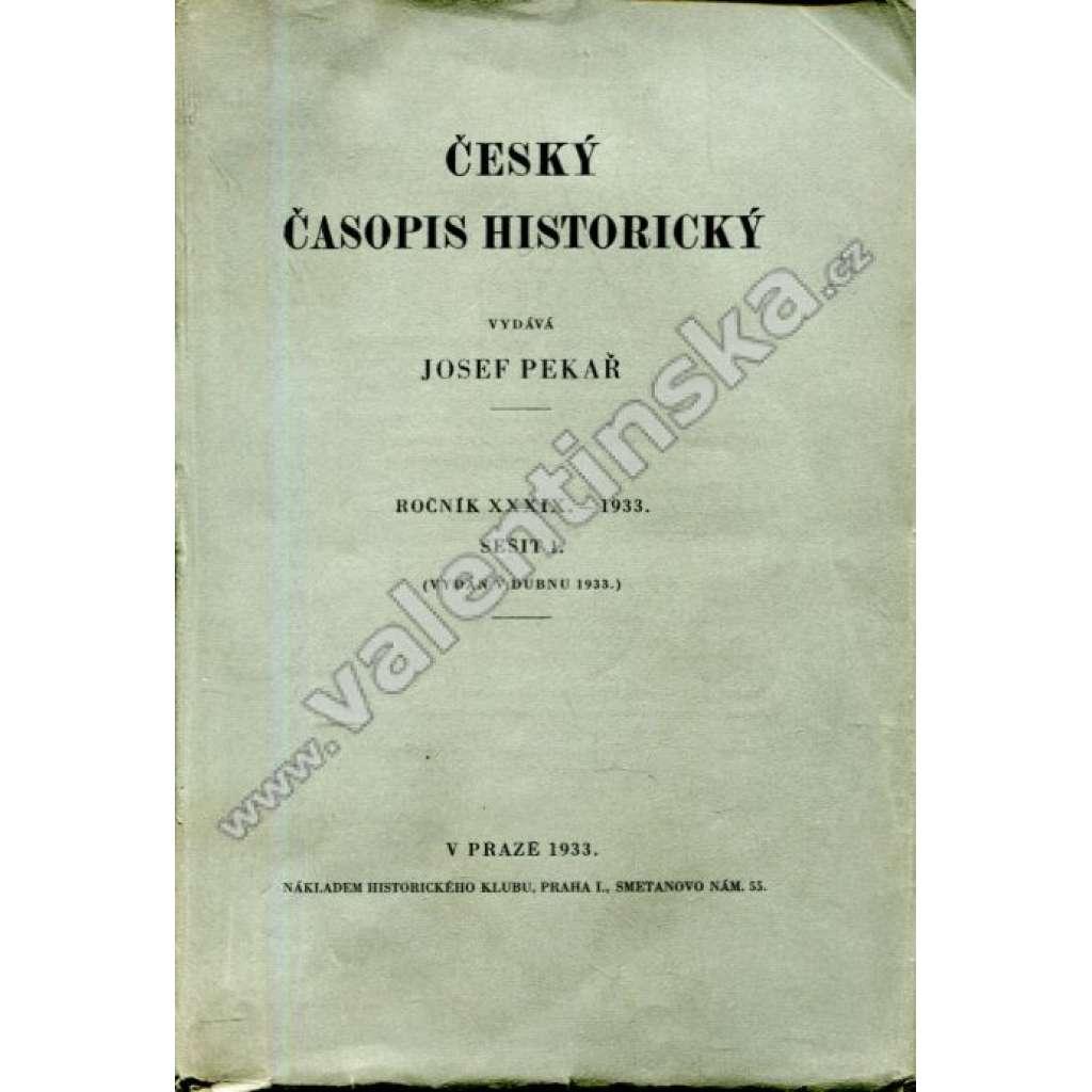 Český časopis historický, roč. XXXIX, sešit 1,1933