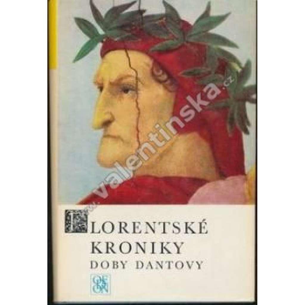 Florentské kroniky doby Dantovy (ŽDM sv.60)