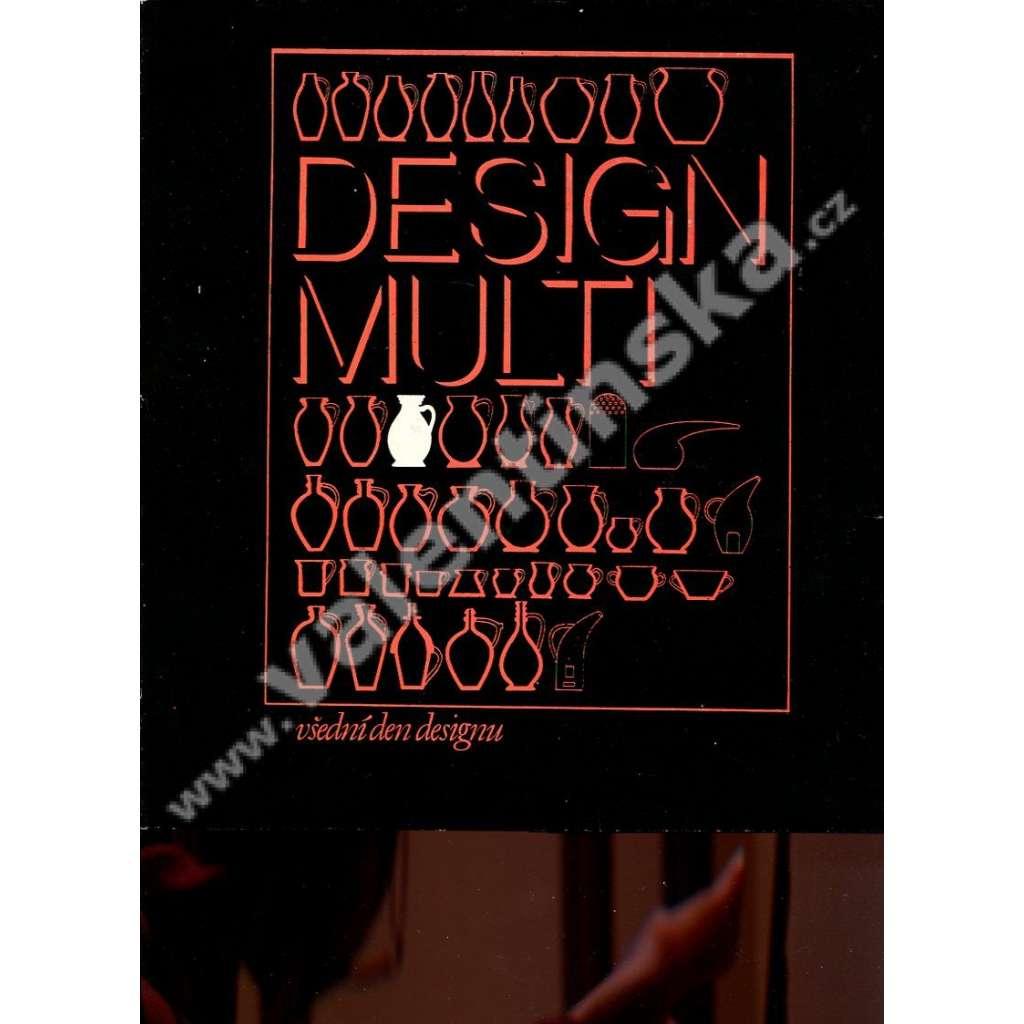 Design multi : všední den desingu