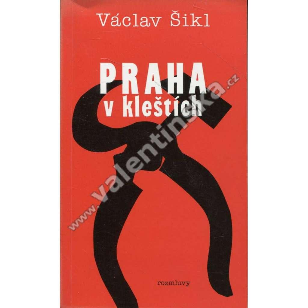 Praha v kleštích (Rozmluvy, exilové vydání!)
