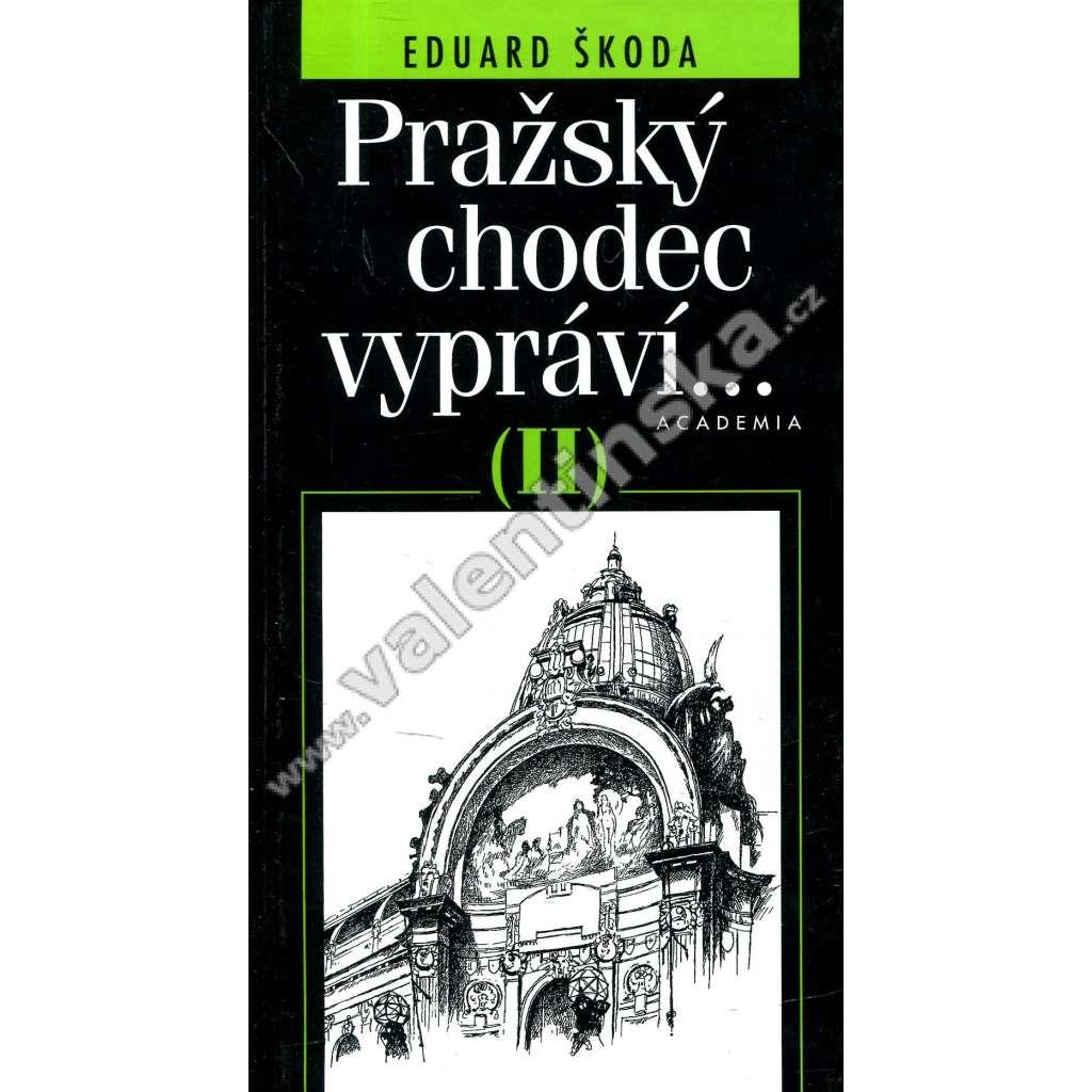 Pražský chodec vypráví...II.