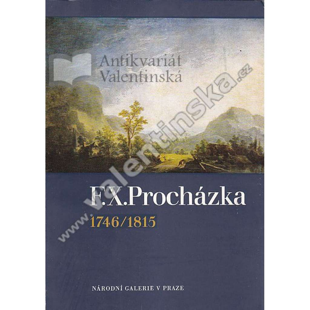 F. X. Procházka 1746 / 1815
