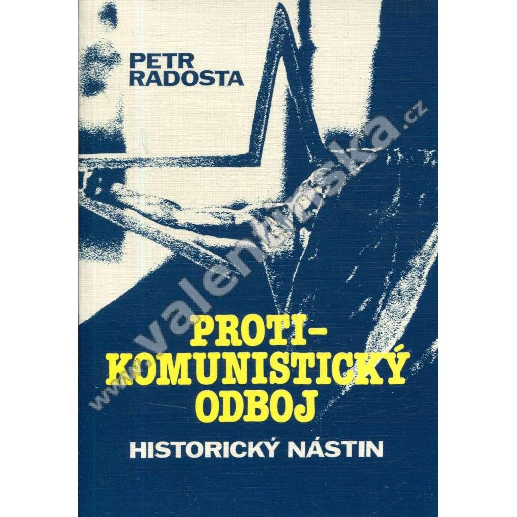 Protikomunistický odboj * Historický nástin