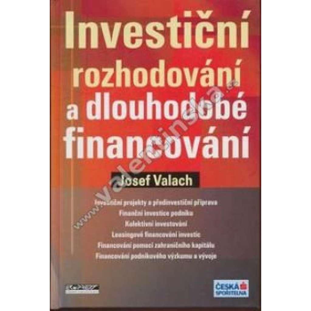 Investiční rozhodování a dlouhodobé financování