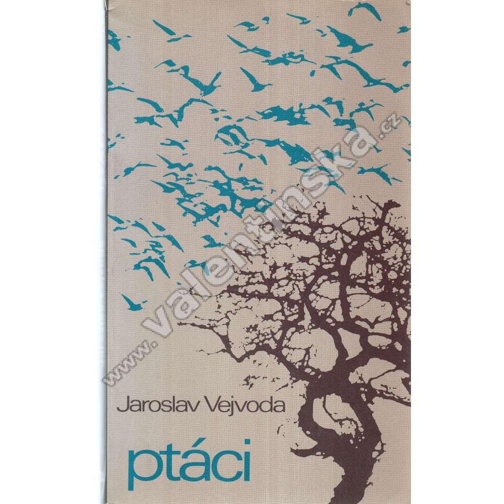 Ptáci (Sixty-Eight Publishers, exilové vydání!)