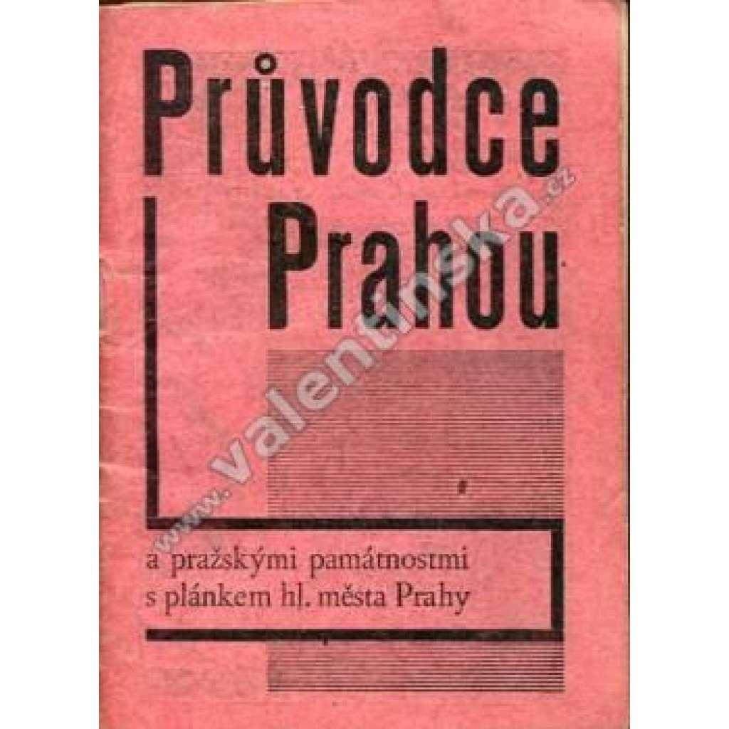 Průvodce Prahou a pražskými památnostmi...