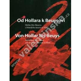 Od Hollara k Beuysovi