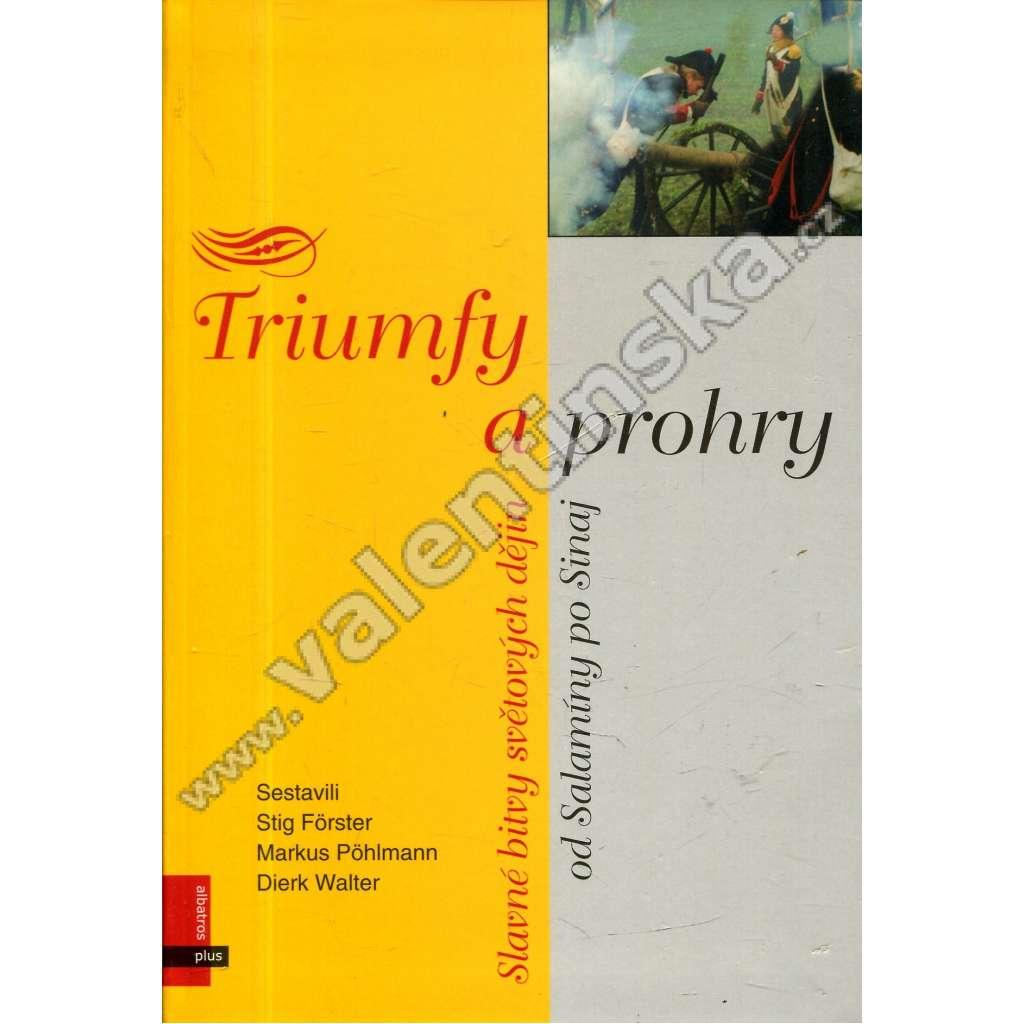 Triumfy a prohry