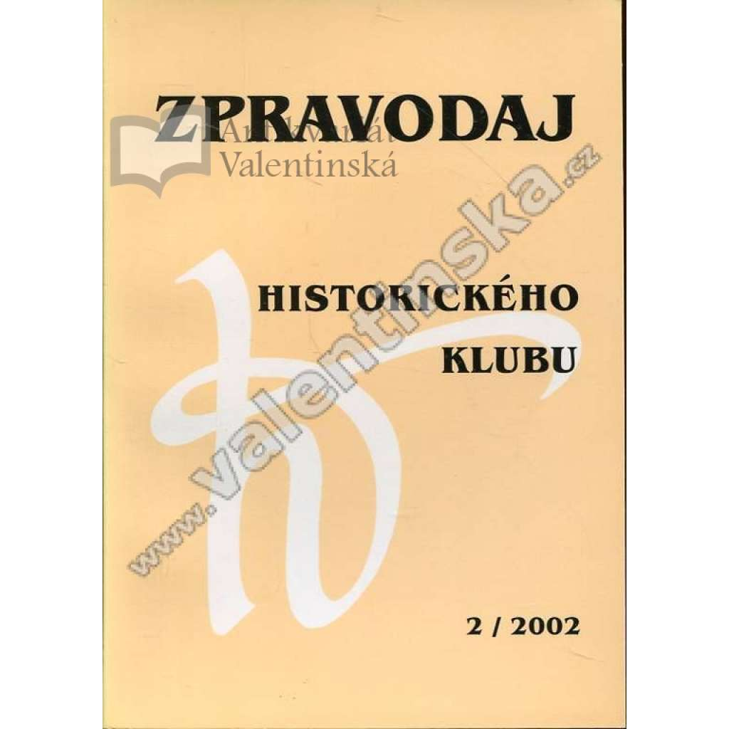 Zpravodaj Historického klubu, 2/2002