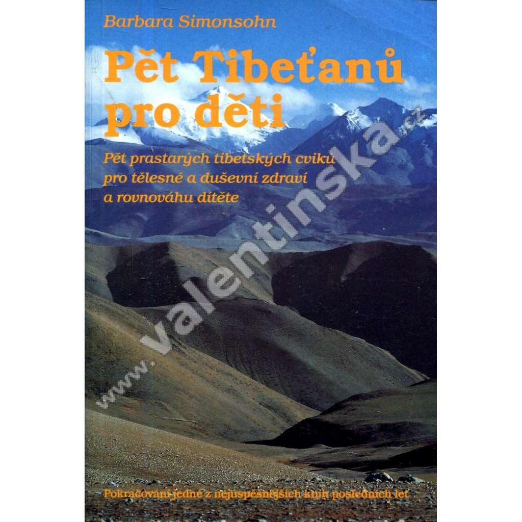 Pět Tibeťanů pro děti